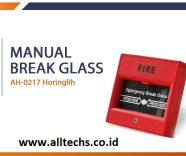 Fire Alarm Kebakaran Kotak Kaca Break Glass Horing Lih AH0217